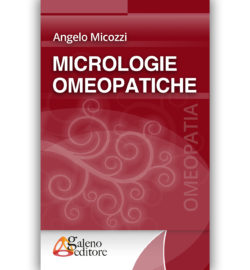 Galeno Editore-Micrologia omeopatica di Angelo Micozzi